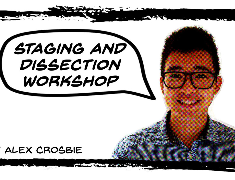 Staging and Dissection Workshop